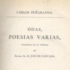 Libros antiguos: CARLOS PEÑARANDA. ODAS, POESÍAS VARIAS.LA REALIDAD EN UN SUEÑO. MADRID, 1877. FS. Lote 50211829