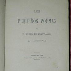 Libros antiguos: LOS PEQUEÑOS POEMAS RAMÓN DE CAMPOAMOR EDICIÓN DE LUJO, ENGLISH Y GRAS 1879. Lote 50366157