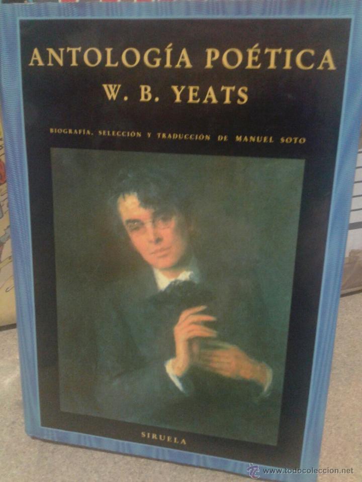 ANTOLOGIA POÉTICA W. B. YEATS SIRUELA EL OJO SIN PARPADO Nº 41 (Libros antiguos (hasta 1936), raros y curiosos - Literatura - Poesía)