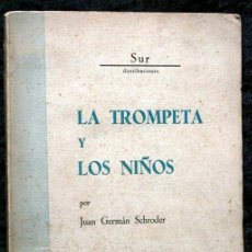 Libros antiguos: LA TROMPETA Y LOS NIÑOS - SCHRODER - ILUSTRADO - BEDIA - SANTANDER - AUTOGRAFO. Lote 50680121