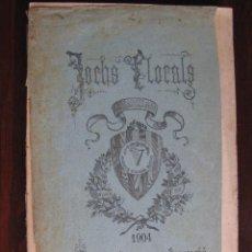 Libros antiguos: JOCHS FLORALS DE BARCELONA AÑO 46 DE LA RESTAURACIÓN 1904. Lote 50728686