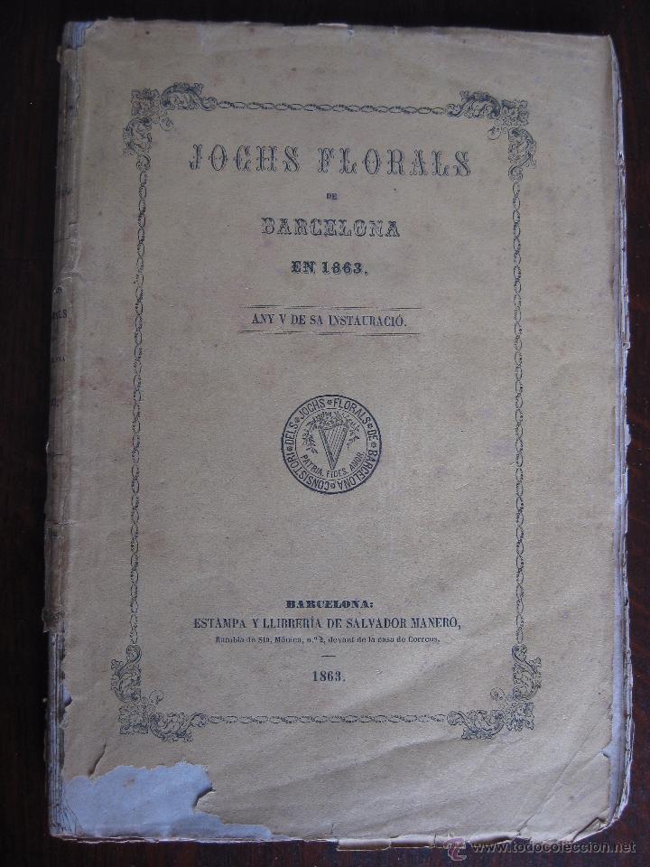 JOCHS FLORALS DE BARCELONA AÑO 5 DE LA RESTAURACIÓN 1863 (Libros antiguos (hasta 1936), raros y curiosos - Literatura - Poesía)