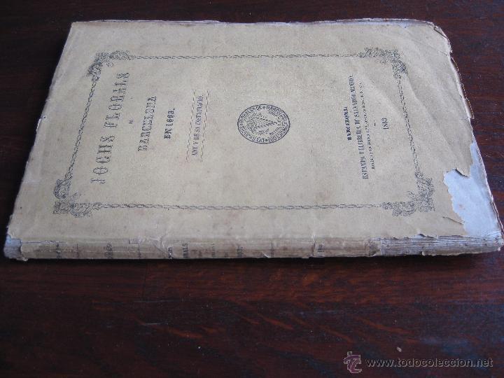 Libros antiguos: JOCHS FLORALS DE BARCELONA AÑO 5 DE LA RESTAURACIÓN 1863 - Foto 2 - 50728824