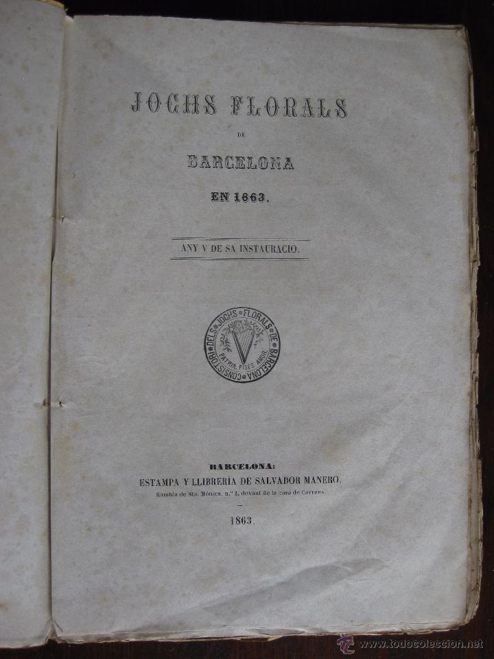 Libros antiguos: JOCHS FLORALS DE BARCELONA AÑO 5 DE LA RESTAURACIÓN 1863 - Foto 5 - 50728824
