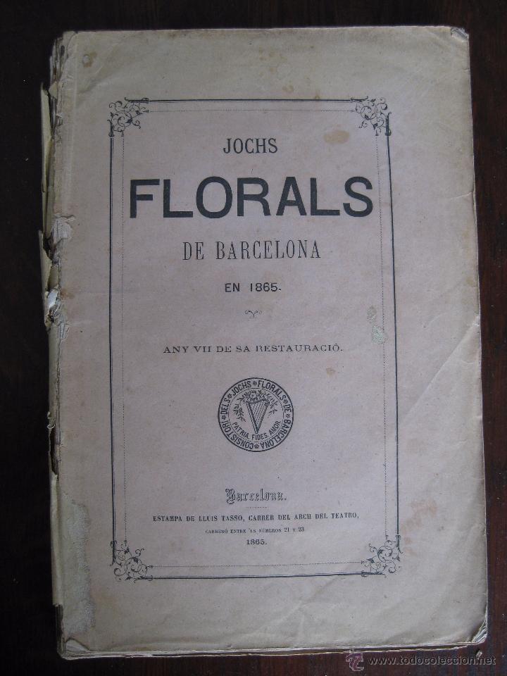 JOCHS FLORALS DE BARCELONA AÑO 7 DE LA RESTAURACIÓN 1865 (Libros antiguos (hasta 1936), raros y curiosos - Literatura - Poesía)