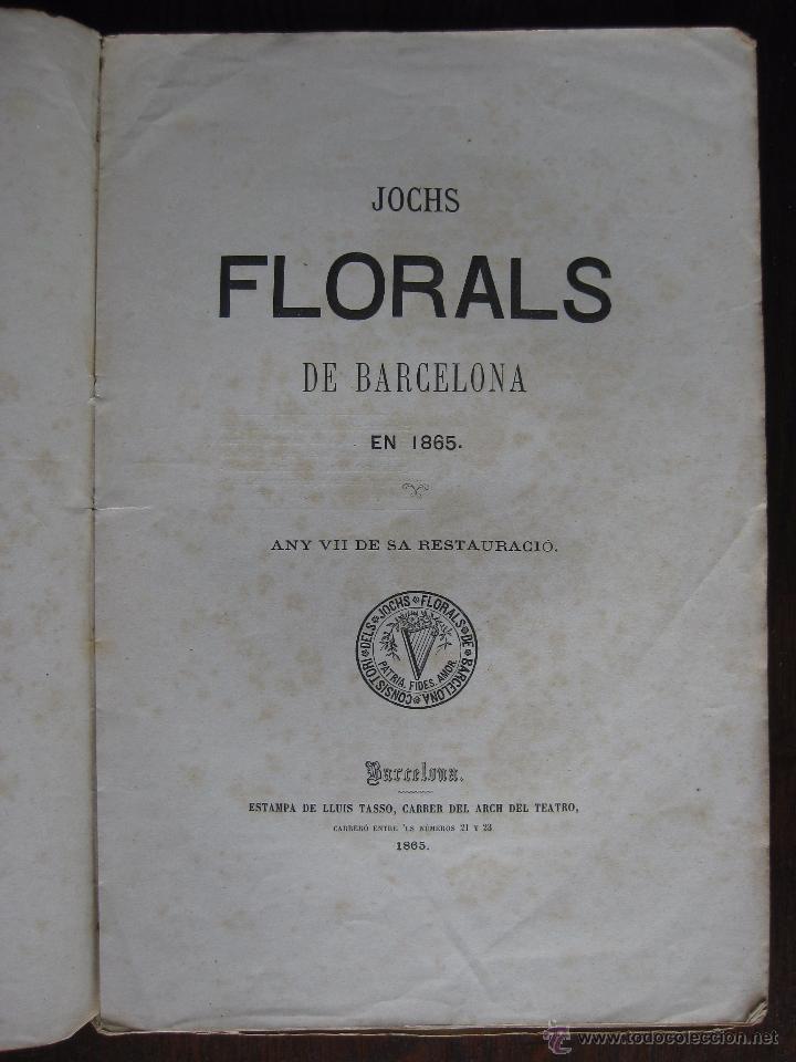 Libros antiguos: JOCHS FLORALS DE BARCELONA AÑO 7 DE LA RESTAURACIÓN 1865 - Foto 4 - 50729577