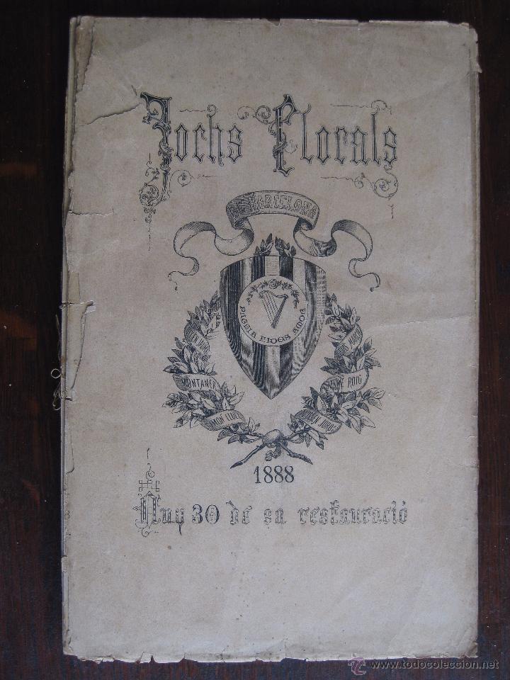 JOCHS FLORALS DE BARCELONA AÑO 30 DE LA RESTAURACIÓN 1888 (Libros antiguos (hasta 1936), raros y curiosos - Literatura - Poesía)