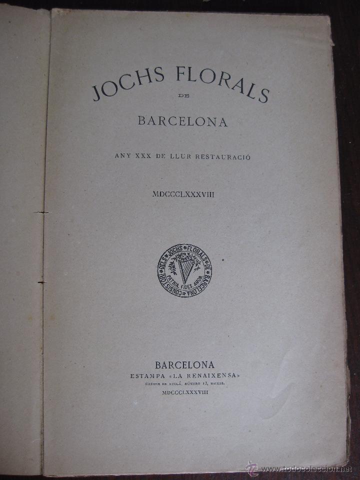 Libros antiguos: JOCHS FLORALS DE BARCELONA AÑO 30 DE LA RESTAURACIÓN 1888 - Foto 2 - 50730622