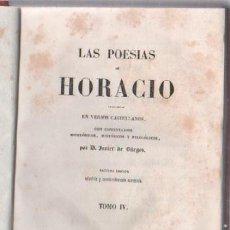 Libros antiguos: LAS POESIAS DE HORACIO EN CASTELLANO POR JAVIER DE BURGOS. TOMO IV. MADRID. IMP. JOSE CUESTA. LEER. Lote 50786183