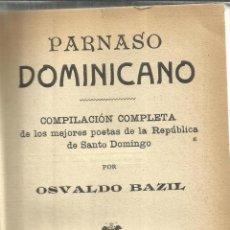 Libros antiguos: PARNASO DOMINICANO. OSVALDO BAZIL. CASA EDITORIAL MAUCCI. BARCELONA. . Lote 50956093