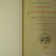 Libros antiguos: AUTOBIOGRAFÍA Y JUSTAS POÉTICAS. PRECEDIDAS DE UN PRÓLOGO POR D. SALVADOR CARRERAS ZACARÉS VALENCIA. Lote 51014816