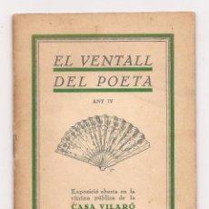 Libros antiguos: EL VENTALL DEL POETA / ANY IV / 1929 / EDITORIAL CASA VILARÓ. Lote 51143238