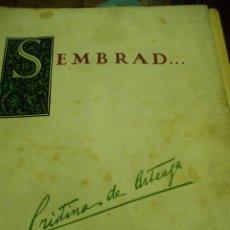 Libros antiguos: SEMBRAD CRISTINA ARTEAGA AÑO 1928. Lote 51328394