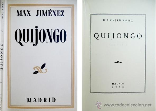 JIMENEZ, MAX (1900-1947). QUIJONGO. POEMAS. 1933. (Libros antiguos (hasta 1936), raros y curiosos - Literatura - Poesía)