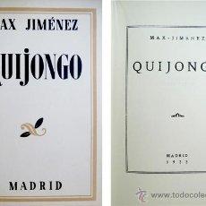 Libros antiguos: JIMENEZ, MAX (1900-1947). QUIJONGO. POEMAS. 1933.. Lote 51400413