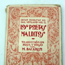 Libros antiguos: LOS POETAS MALDITOS OBRAS COMPLETAS PAUL VERLAINE TOMO II BACARISSE ED MUNDO LATINO. Lote 51667190