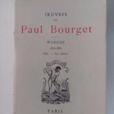Libros antiguos: OEUVRES - PAUL BOURGET - POESIES ( 1876-1882 ) - EDITORIAL LEMERRE - 1887. Lote 52137765