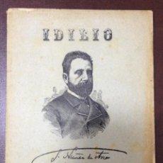 Libri antichi: IDILIO. GASPAR NUÑEZ DE ARCE. SEVILLA 1888. ESCRITO EN VERSO. 24 PAGINAS. RUSTICA.. Lote 52149681