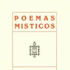 Libros antiguos: POEMAS MÍSTICOS - RICADO GÜIRALDES - PRIMERA EDICION - EDICION NUMERADA - 89/100 - POESIA. Lote 52280784