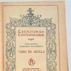 Libros antiguos: VASOS DE ARCILLA - FRANCISCO VILLAESPESA (ED. 1924). Lote 52318568