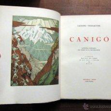 Libros antiguos: JACINTO VERDAGUER - CANIGO - ORBIS - 1931 - ILUSTRADO - VER FOTOS. Lote 52487387
