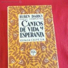 Libros antiguos: CANTOS DE VIDA Y ESPERANZA - RUBEN DARÍO - 1932. Lote 52567791