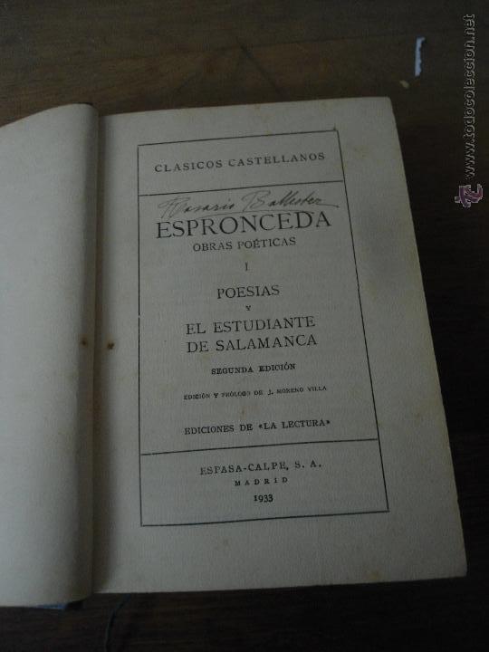 LIBRO CLÁSICOS CASTELLANOS OBRAS POÉTICAS ESPRONCEDA 1933 ED. DE LUJO ESPASA-CALPE L-9835 (Libros antiguos (hasta 1936), raros y curiosos - Literatura - Poesía)