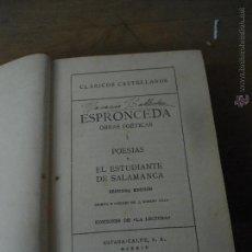 Libros antiguos: LIBRO CLÁSICOS CASTELLANOS OBRAS POÉTICAS ESPRONCEDA 1933 ED. DE LUJO ESPASA-CALPE L-9835. Lote 60068746