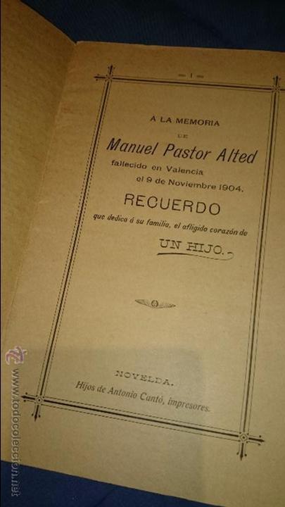 A LA MEMORIA DE MANUEL PASTOR ALTED, FALLECIDO EN 1904, RECUERDO DE UN HIJO, NOVELDA. ÚNICO!! (Libros antiguos (hasta 1936), raros y curiosos - Literatura - Poesía)
