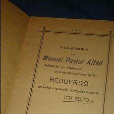 Libros antiguos: A LA MEMORIA DE MANUEL PASTOR ALTED, FALLECIDO EN 1904, RECUERDO DE UN HIJO, NOVELDA. ÚNICO!!. Lote 52665420