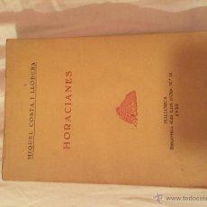 Libros antiguos: HORACIANES. MIQUEL COSTA I LLOBERA. Lote 52696839
