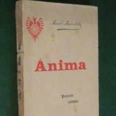 Libros antiguos: ANIMA. POESIAS INEDITAS, DE MANEL MARINEL·LO,1899. Lote 52899784