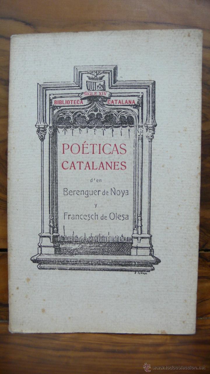 POÉTICAS CATALANES D'EN BERENGUER DE NOYA Y FRANCESCH DE OLESA. 1909. (Libros antiguos (hasta 1936), raros y curiosos - Literatura - Poesía)