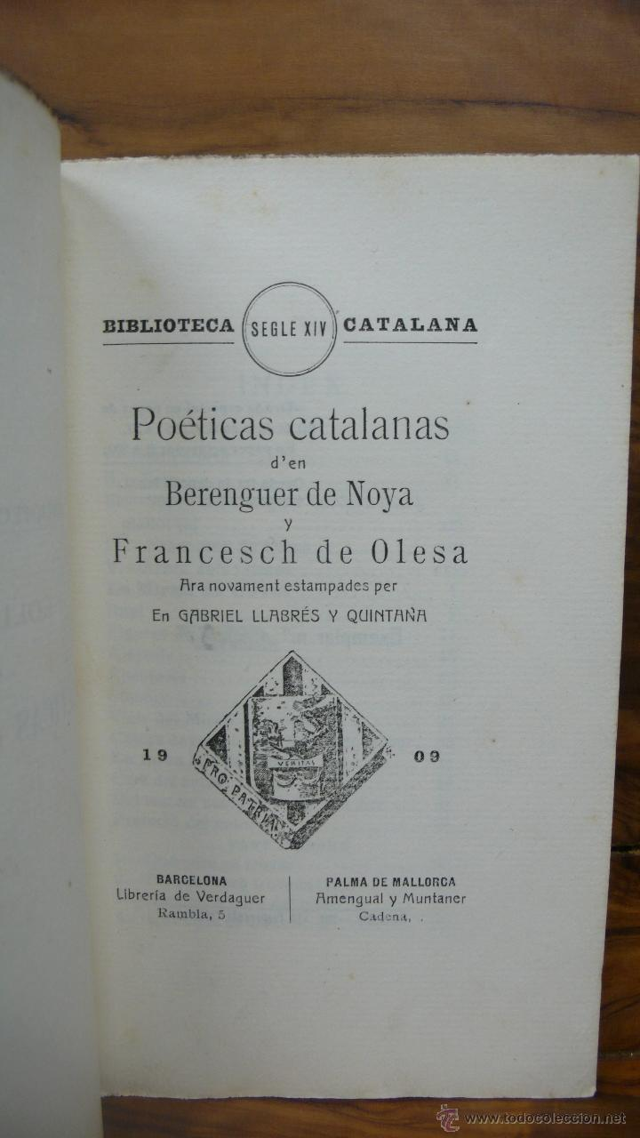 Libros antiguos: POÉTICAS CATALANES D'EN BERENGUER DE NOYA Y FRANCESCH DE OLESA. 1909. - Foto 2 - 52961547