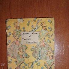 Libros antiguos: POESIAS ESCOGIDAS DE ANDRES MATA. P.P. 1900 BILIOTECA LILIPUT.. Lote 52968756