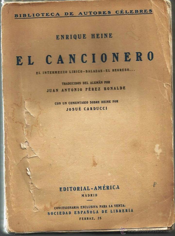 REGALA LECTURA. -EL CANCIONERO- DE ENRIQUE HEINE (Libros antiguos (hasta 1936), raros y curiosos - Literatura - Poesía)