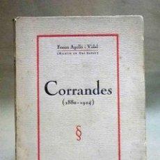 Libros antiguos: LIBRO, POESIA, CORRANDES 1880 - 1924, FERRAN AGULLO I VIDAL, EDITORIAL CATALANA 1924, CATALAN. Lote 53004491