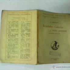Libri antichi: COLECCION UNIVERSAL Nº 27 A. MACHADO SOLEDADES, GALERIAS Y OTROS POEMAS 1919. Lote 53256404