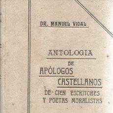Libros antiguos: DR. MANUEL VIDAL. ANTOLOGÍA DE APÓLOGOS CASTELLANOS. RM72356. . Lote 63325146