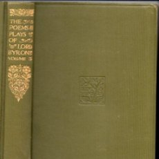 Libros antiguos: THE POEMS & PLAYS OF LORD BYRON (DENT, LONDON, 1923). Lote 53296356