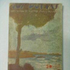 Libros antiguos: LOS POETAS Nº 86 ANTOLOGIA DE POETAS MALLORQUINES. Lote 53303877