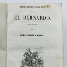 Libros antiguos: EL BERNARDO, POEMA HEROICO. BERNARDO DE BALBUENA. MADRID 1852. 17X25CM.. Lote 53526486