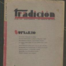 Libros antiguos: TRADICIÓN. Nº 39. 1 DE AGOSTO 1934. (VI/7). Lote 53658551