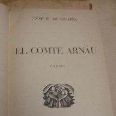 Libros antiguos: EL COMTE ARNAU POEMA - JOSEP Mª DE SEGARRA - PORTAL DEL COL·LECCIONISTA***. Lote 53680288