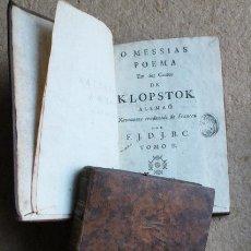 Libros antiguos: O MESSIAS. POEMA EM DEZ CANTOS. NOVAMENTE TRADUZIDO DO FRANCEZ. KLOPSTOK. Lote 53855757
