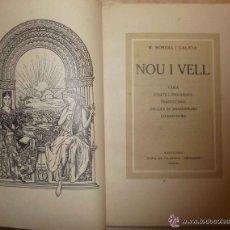 Libros antiguos: NOU I VELL. VÀRIA.SONETS LONDINENCS. TRAD LÍRIQUES SHAKESPEARE,LLEIDATANÍES - MAGÍ MORERRA GALÍCIA . Lote 53911889
