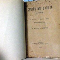 Libros antiguos: CANTOS DEL PUEBLO PARAFRASEADOS. (1ª ED.1884) (CABALLERO). (COSTUMBRISMO POLÍTICO) (CARTAGENA). Lote 53993433