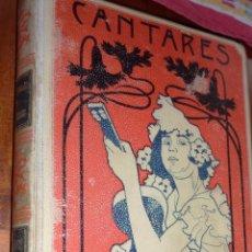 Libros antiguos: CANTARES POPULARES Y LITERARIOS RECOP MELCHOR DE PALAU AÑO 1900 . BONITA LITOGRAFIA . Lote 54126517