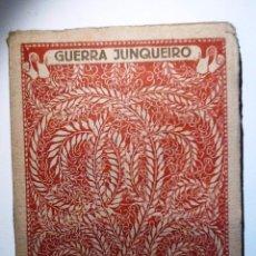 Libros antiguos: GUERRA JUNQUEIRO. INTONSO. LAS MEJORES POESIAS (LIRICAS) DE LOS MEJORES POETAS. Lote 64230026