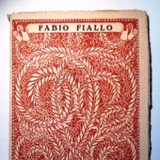 Libros antiguos: FABIO FIALLO. INTONSO. LAS MEJORES POESIAS (LIRICAS) DE LOS MEJORES POETAS. Lote 64230001